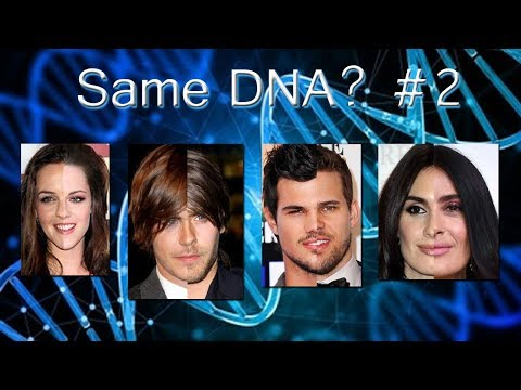 Same DNA?[Celebrities] #2
