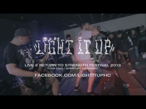 Light it Up Live @ Return to Strength Festival 2013 (HD)