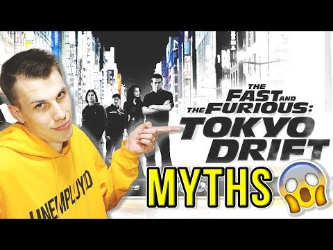 The Fast And The Furious Tokyo Drift Myths