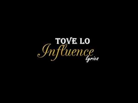 Tove Lo- Influence (lyrics) ft.Wiz Khalifa