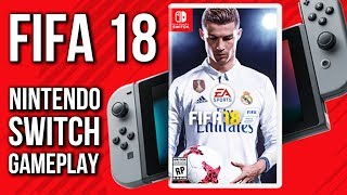 FIFA 18 Nintendo Switch Gameplay - Docked (no commentary)