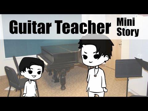 Guitar Teacher Story. -- [ Erold Story ]