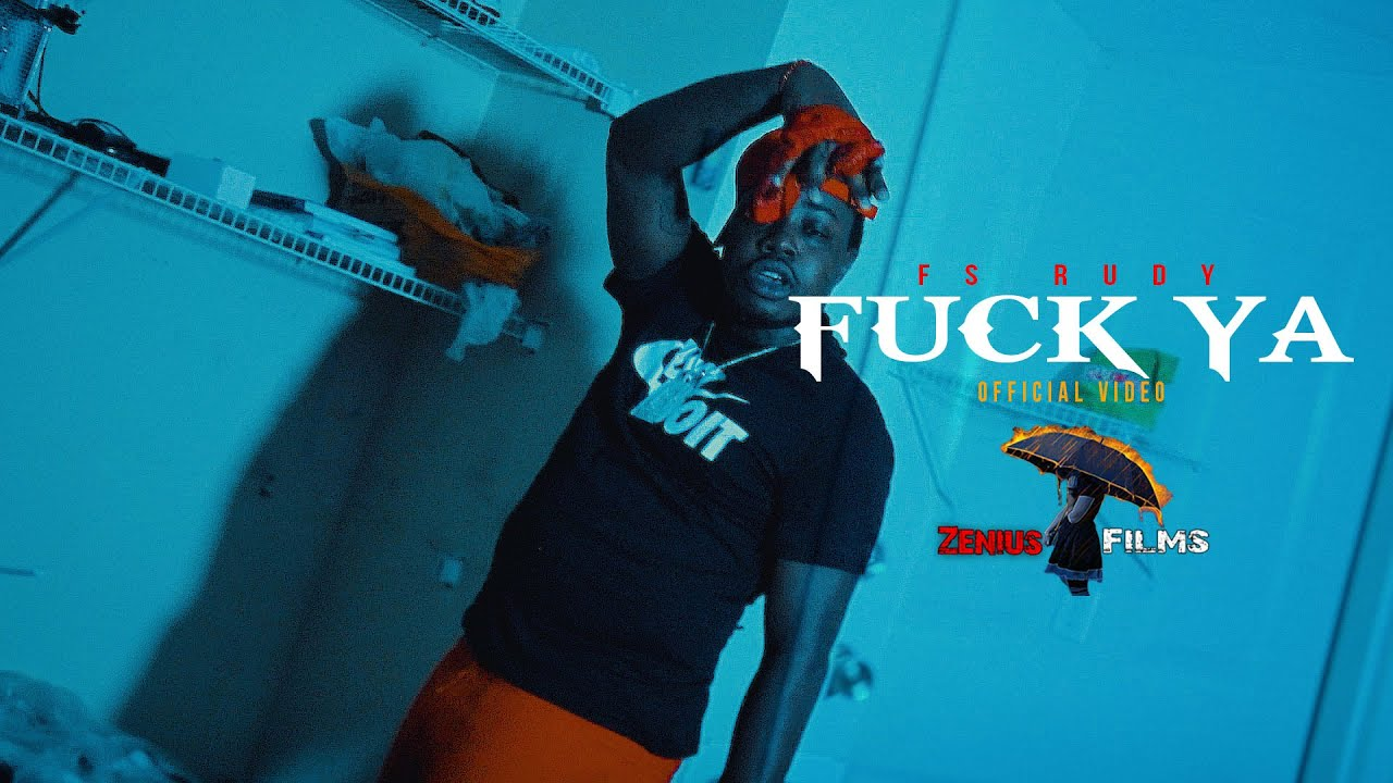 "F.S Rudy Screaming ""F*ck Ya"" In His Latest Visual"