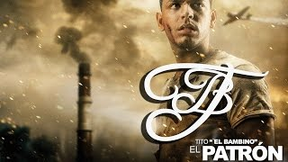 Tito ''El Bambino'' - El Amor [El Patrón]