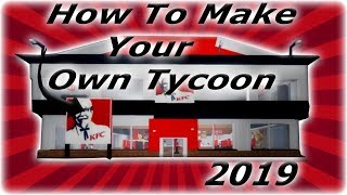 How To Make An Tycoon On Roblox (2019)