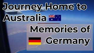The Journey Home to Australia and Some Final Memories of Germany // Chaotically Minimal