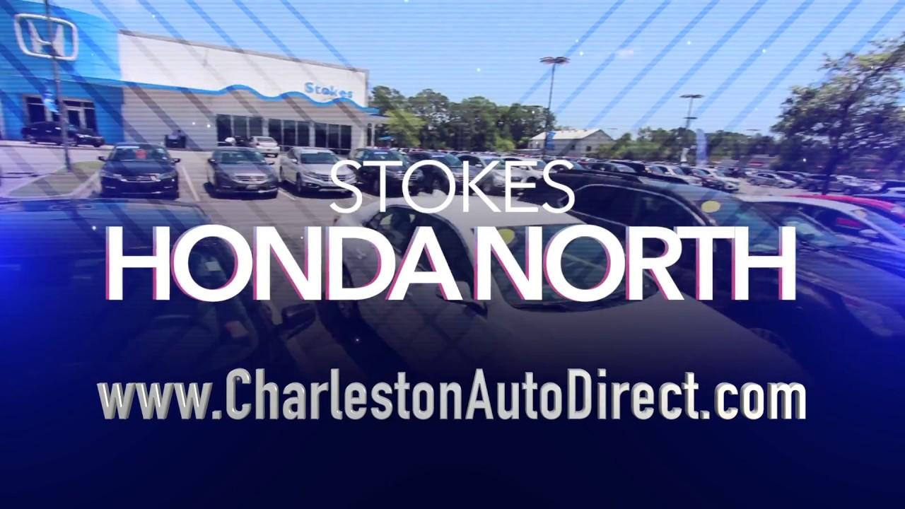 Nice Stokes Honda North   Charleston Auto Direct Commercial | JUNE 2017