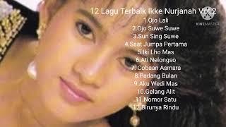 12 Lagu Terbaik Ikke Nurjanah Vol.2