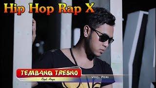 [1.65 MB] TEMBANG TRESNO ~ Hip Hop Dangdut Rap X