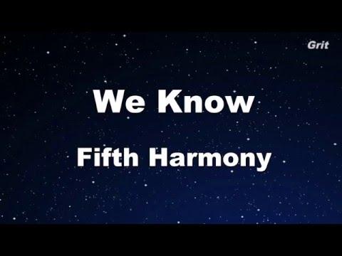 We Know - Fifth Harmony Karaoke 【No Guide Melody】Instrumental