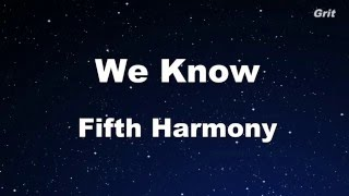 We Know - Fifth Harmony Karaoke 【No Guide Melody】Instrumental