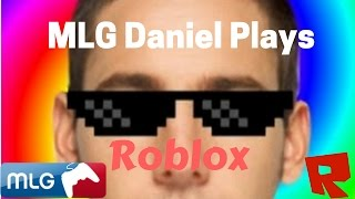 Roblox! Daniel Plays Roblox! EP.1 | Trolling O'ders MLG DANIEL