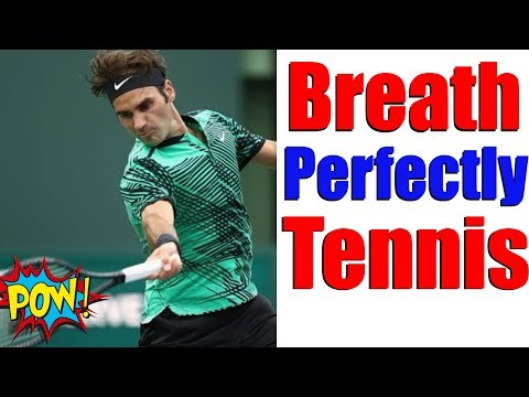 How To Breathe Perfectly In Tennis