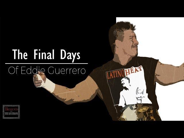 Behind The Titantron | The Death of Eddie Guererro | Episode 42