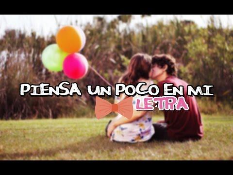 ♥ Piensa Un Poco En Mi - Gommah (Letra) ♥