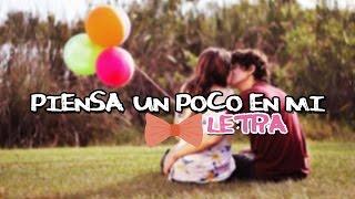 ♥ Piensa Un Poco En Mi - Gommah (Letra) ♥ thumbnail