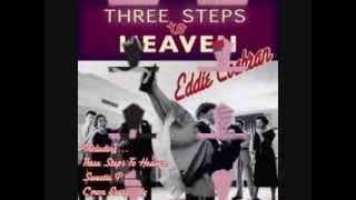 THREE STEPS TO HEAVEN  Eddie Cochran
