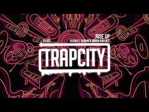 Egzod - Rise Up (ft. Veronica Bravo & M.I.M.E)