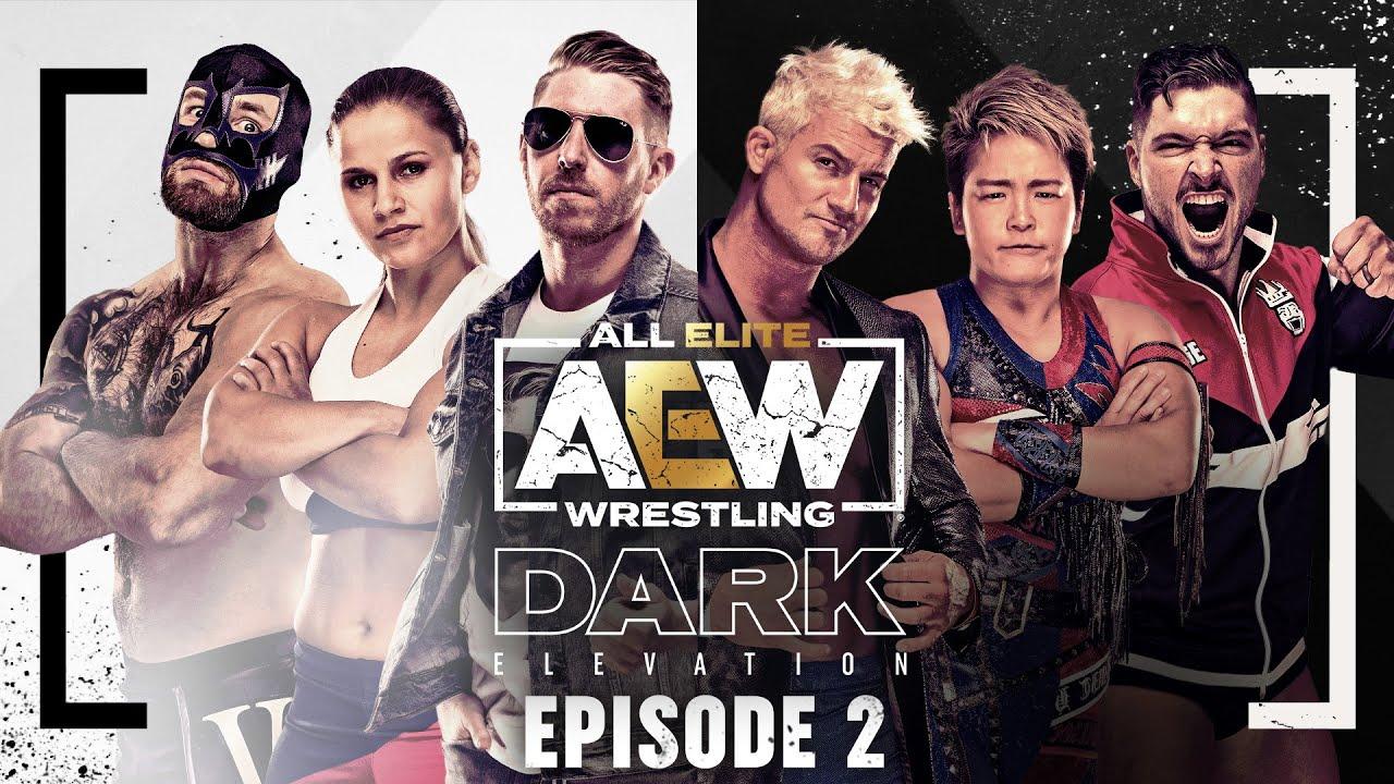 AEW Dark: Elevation Episode 2 - March 22, 2021