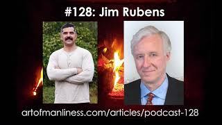 Art of Manliness Podcast #128: OverSuccess With Jim Rubens