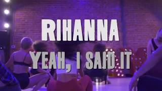 "Rihanna - ""Yeah, I Said It""  Brinn Nicole Choreography"