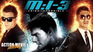Mission Impossible 3 (Tom Cruise) Review | Action Movie Anatomy