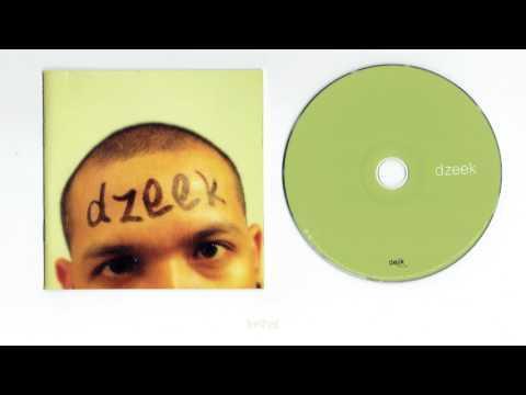 Dzeek  - Is it too late now ( full album )