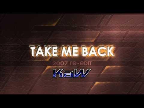 Kaw take me back