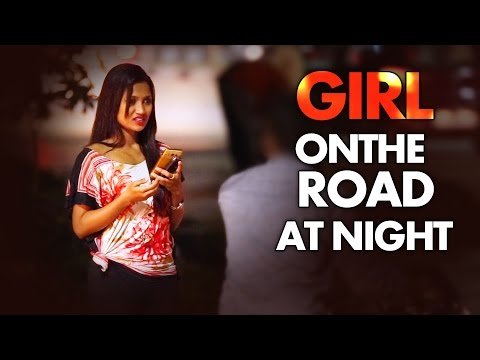 Girl On The Road At Night - Social Experiment II Swagitri