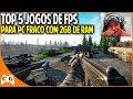 Top 5 Jogos de FPS Que Roda Em PC Fraco Notebook Fraco Com 2GB de RAM Dual Core