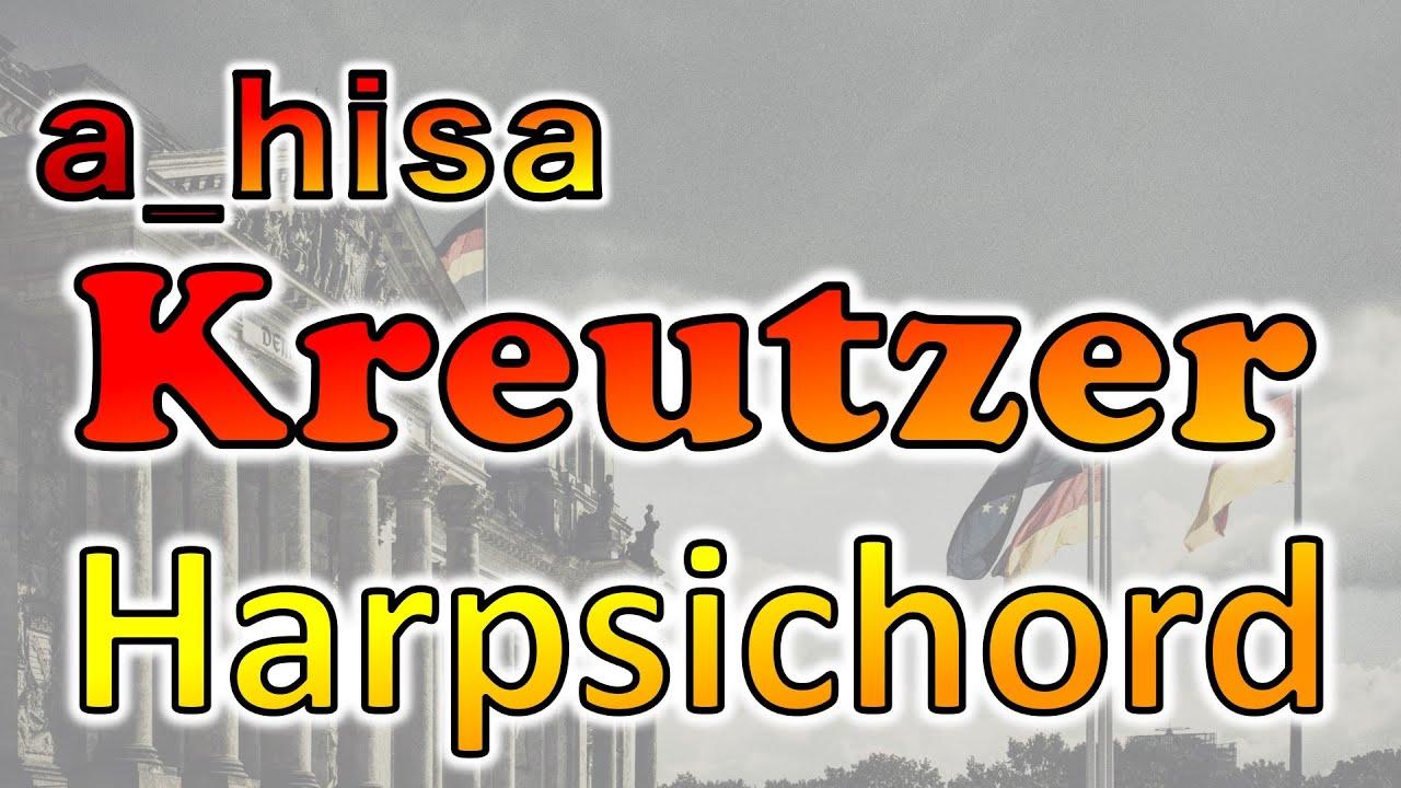 【ハープシコード】Kreutzer a_hisa FULL 我々だ ! OP ハープシコード Harpsichord