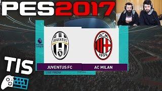 Juventus - Milan | 25/1/2017 - PES 2017 (PTE Patch)