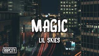 Lil Skies - Magic (Lyrics)