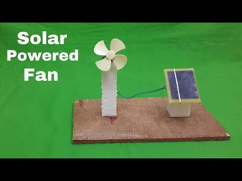 How to Make a Solar Powered Electric Fan – Science Project