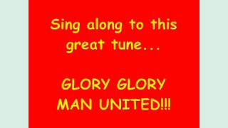 Theme song GLORY-GLORY Manchester United