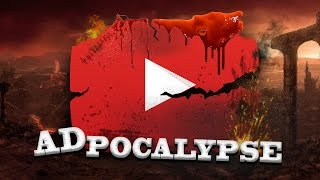 The Adpocalypse - The Fate of Youtubers