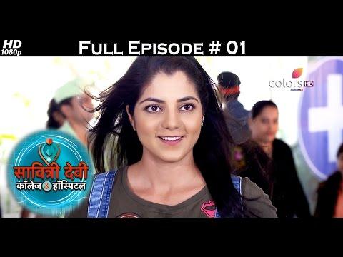 Savitri Devi College & Hospital - 15th May 2017 - सावित्री देवी कॉलेज & हॉस्पिटल - Full Episode