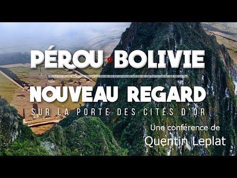 Pérou, Bolivie, nouveau regard sur la porte des cites d'or - Quentin Leplat