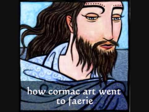 How Cormac Art Went to Faerie - Anne Maria Clarke