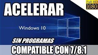 Como Acelerar Windows 10 Al Máximo Sin Programas 2017 // Trucos para PC