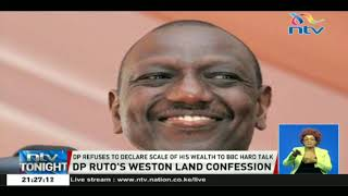DP William Ruto's Weston land confession