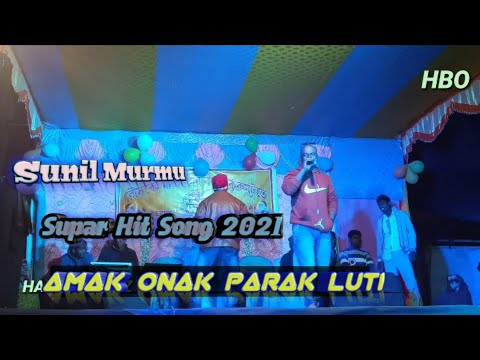 Download Amak Onak Parak Luti // Sunil Murmu // New Santali Program Video Song 2021 // HANSDA BOYZ OFFICIAL