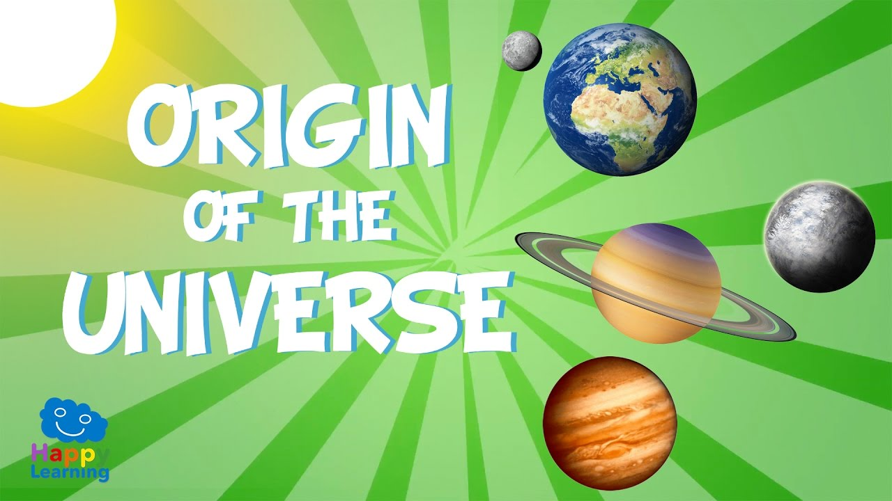 Origin of the universe educational video for kids youtube