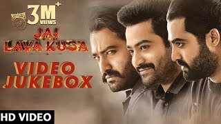 Jai Lava Kusa Songs Back to Back Songs Jukebox | Jr NTR, Rashi Khanna, Nivetha Thomas