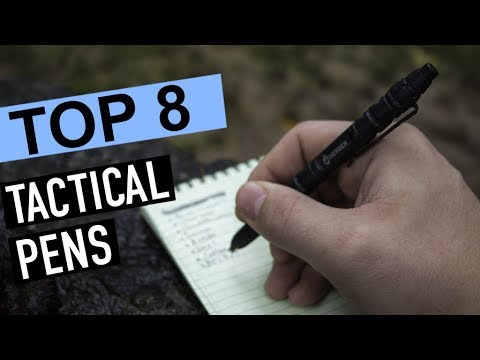 BEST 8: Tactical Pens 2019