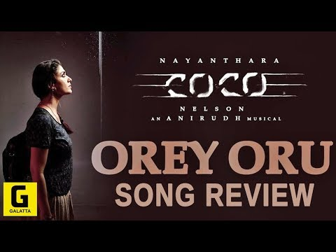 Orey Oru Kolamaavu Kokila Song Review |...