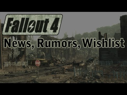 Fallout 4: News, Rumors, Wishlist