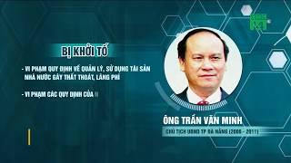 VTC14   Cựu trung tướng và 2 cựu Chủ tịch Đà Nẵng bị bắt vì tội gì?