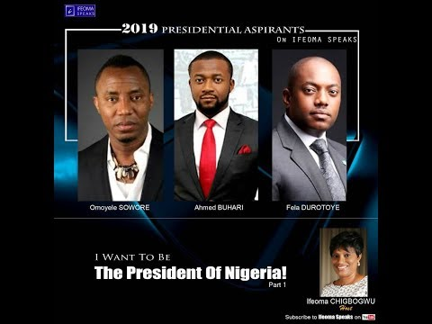 I Want to Be the President of Nigeria (Part 1)