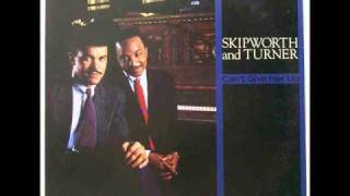 Skipworth and Turner - Can't Give Her Up (Extended)